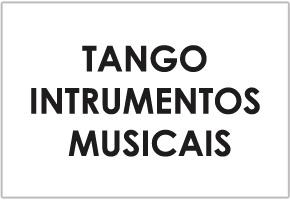 TANGO INTRUMENTOS MUSICAIS