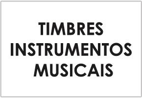 TIMBRES INSTRUMENTOS MUSICAIS