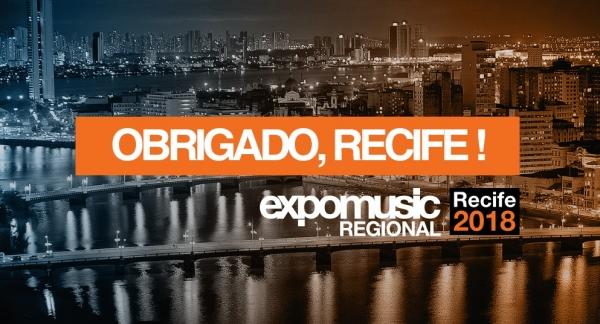 OBRIGADO EXPOMUSIC RECIFE 2018